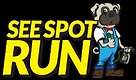 Save on See Spot Run