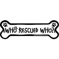 "Imagine This Company ""Who Rescued Who?"" Magnet, Bone Shape"