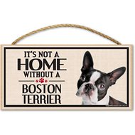 "Imagine This Company ""It's Not a Home Without"" Wood Breed Sign, Boston Terrier"