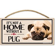 """Imagine This Company """"It's Not a Home Without"""" Wood Breed Sign, Pug"""