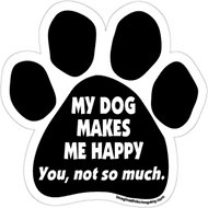 "Imagine This Company  ""My Dog Makes Me Happy"" Magnet, Paw Shape"