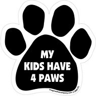 "Imagine This Company ""My Kids Have 4 Paws"" Magnet, Paw Shape"