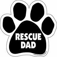 "Imagine This Company ""Rescue Dad"" Magnet, Paw Shape"