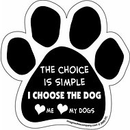"Imagine This Company ""The Choice is Simple"" Magnet, Paw Shape"