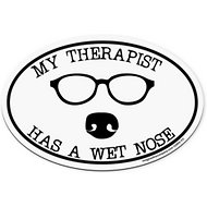"Imagine This Company ""My Therapist Has A Wet Nose"" Magnet, Oval Shape"