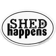"Imagine This Company ""Shed Happens"" Magnet, Oval Shape"