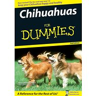 Chihuahuas For Dummies, 2nd Edition