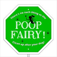 "Imagine This Company ""Poop Fairy"" Garden Sign"