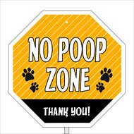 "Imagine This Company ""No Poop Zone"" Garden Sign"