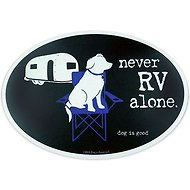 "Dog is Good ""Never RV Alone"" Oval Car Magnet"