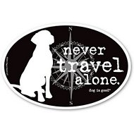 "Dog is Good ""Never Travel Alone"" Oval Car Magnet"