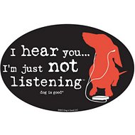 "Dog Is Good ""I'm Just Not Listening"" Oval Car Magnet, Cat"