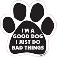 "Magnetic Pedigrees ""I'm A Good Dog, I Just Do Bad Things"" Paw Magnet"