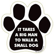 "Magnetic Pedigrees ""It Takes A Big Man To Walk A Small Dog"" Paw Magnet"