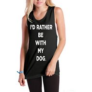 I'd Rather Be With My Dog Women's Solid Muscle Tank Top, Black, Small