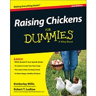 Wiley Raising Chickens For Dummies, 2nd Edition