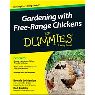 Wiley Gardening with Free-Range Chickens For Dummies