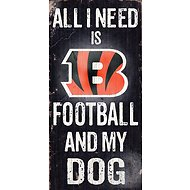 "Fan Creations ""All I Need is Football and My Dog"" NFL Wood Sign, Cincinnati Bengals"