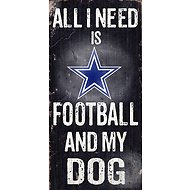 "Fan Creations ""All I Need is Football and My Dog"" NFL Wood Sign, Dallas Cowboys"