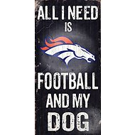 "Fan Creations ""All I Need is Football and My Dog"" NFL Wood Sign, Denver Broncos"
