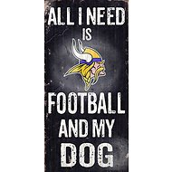 "Fan Creations ""All I Need is Football and My Dog"" NFL Wood Sign, Minnesota Vikings"