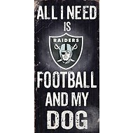 "Fan Creations ""All I Need is Football and My Dog"" NFL Wood Sign, Oakland Raiders"