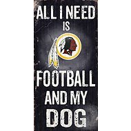 "Fan Creations ""All I Need is Football and My Dog"" NFL Wood Sign, Washington Redskins"
