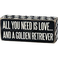 "Primitives By Kathy ""All You Need Is Love… And A Golden Retriever"" Box Sign"