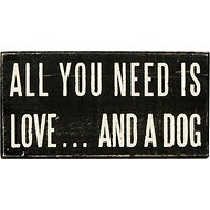"Primitives By Kathy ""All You Need Is Love… And A Dog"" Box Sign"