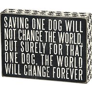 "Primitives By Kathy ""Saving One Dog"" Box Sign"