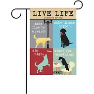 "Dog is Good ""Live Life Inspired By Dog"" Garden Flag"
