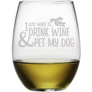 "Susquehanna Glass ""I Just Want to… Drink Wine & Pet My Dog"" Stemless Wine Glass, Set of 4"