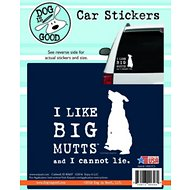 "Dog is Good ""I Like Big Mutts"" Car Sticker"