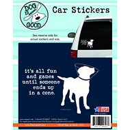 "Dog is Good ""It's All Fun and Games"" Car Sticker"
