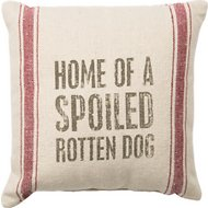 "Primitives By Kathy ""Home Of A Spoiled Rotten Dog"" Pillow"