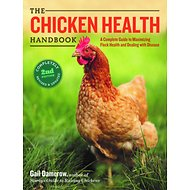 Chicken Health Handbook, 2nd Edition